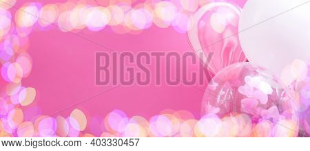 Pink And White Balloons With Helium On A Pink Background With Bokeh Lights, Banner With Copy Paste