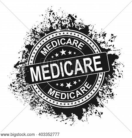 Medicare Grunge Rubber Stamp Vector Illustration Isolated