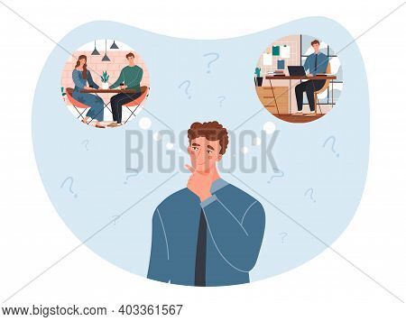 Male Character Choosing Between Relationship And Career. Concept Of Difficult Choice, Life Dilemma,
