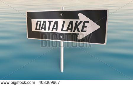 Data Lake Sign Database Information Resource Platform 3d Illustration