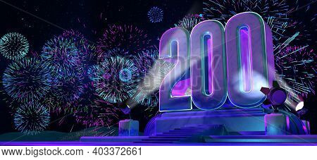 Number 200 In Solid And Thick Shape On A Purple Pedestal With The Appearance Of A Monument Illuminat