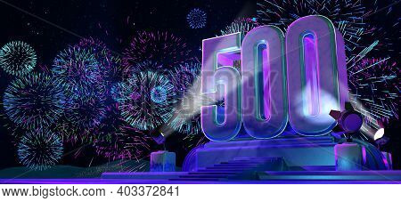 Number 500 In Solid And Thick Shape On A Purple Pedestal With The Appearance Of A Monument Illuminat