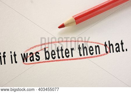 Grammar Or Spelling Mistake Circled In Red Pencil As An Editor Correction