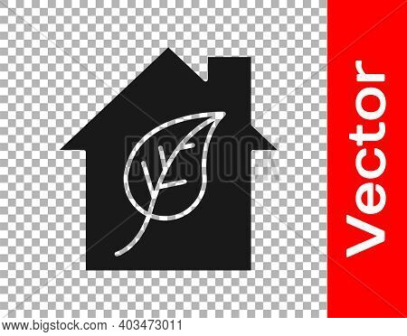 Black Eco Friendly House Icon Isolated On Transparent Background. Eco House With Leaf. Vector