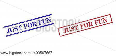 Grunge Just For Fun Rubber Stamps In Red And Blue Colors. Seals Have Rubber Style. Vector Rubber Imi