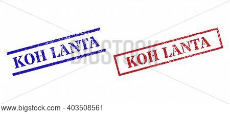 Grunge Koh Lanta Rubber Stamps In Red And Blue Colors. Stamps Have Rubber Style. Vector Rubber Imita