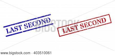 Grunge Last Second Rubber Stamps In Red And Blue Colors. Stamps Have Rubber Texture. Vector Rubber I