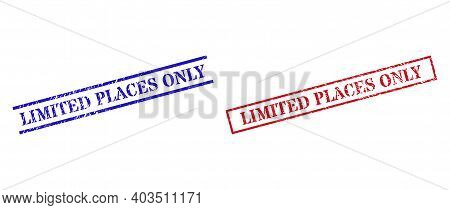 Grunge Limited Places Only Rubber Stamps In Red And Blue Colors. Seals Have Rubber Style. Vector Rub