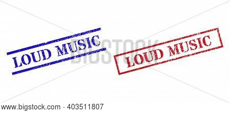 Grunge Loud Music Rubber Stamps In Red And Blue Colors. Stamps Have Rubber Texture. Vector Rubber Im