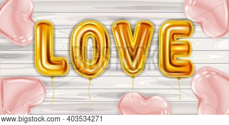 Love Gold Helium Metallic Glossy Balloons Realistic, Background Wood Table, Party, Decoration, Weddi