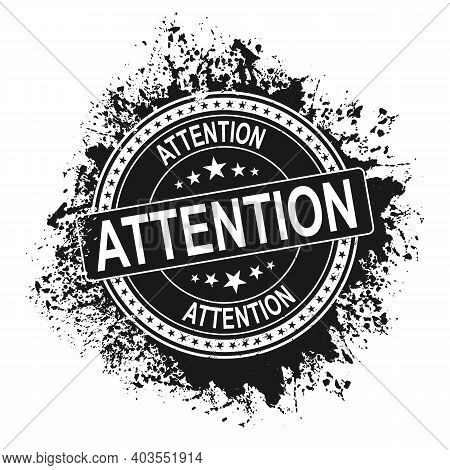 Attention Black Vintage Stamp Isolated On White Background. Attention Stamp. Attention. Attention Si