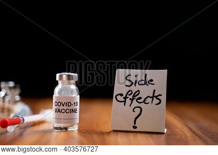 Concept Of Coronavirus Covid-19 Vaccination Side Effects Doubts And Questions Showing With Vaccine B