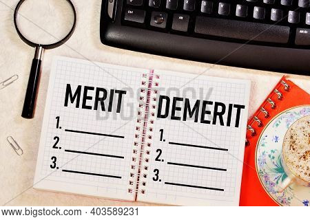 Merit And Demerit. Text Inscription On The Research Form. Assessment Of Actions, Achievements, Recog