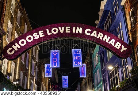 London, Uk - November 1, 2020: Christmas Lights On Carnaby Street With Positive Messages Paying Trib