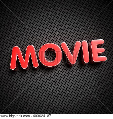 Movie Red 3d Illustration On The Black Grid.