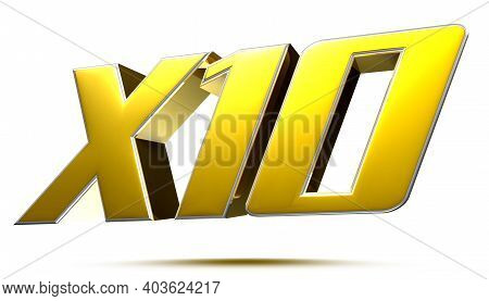 X10 Isolated On White Background Illustration 3d Rendering With Clipping Path.