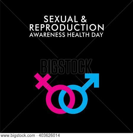 Vector Illustration Of Sexual And Reproduction Awareness Health Day