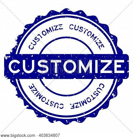 Grunge Customize Word Round Rubber Seal Stamp On White Background