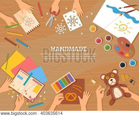 Handmade Concept In Flat Style With Children Drawings Plasticine Color Paper Watercolor And Skillful