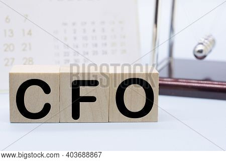 Text Cfo - Chief Financial Officer Of Wooden Blocks Cfo - Chief Financial Officer Acronym On Wooden