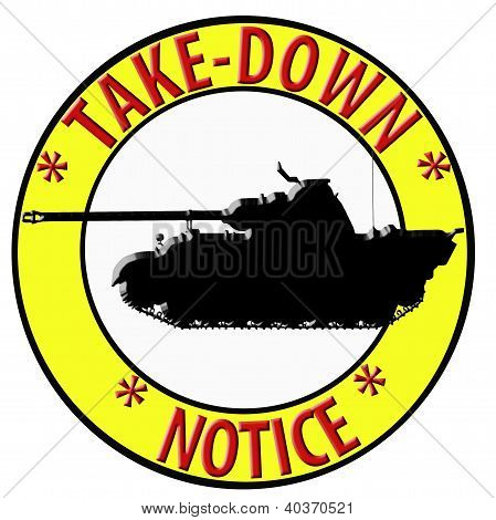 3D Take Down Notice With Tank