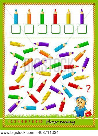 Mathematical Education For Children. Count Quantity Of Pencils And Write Numbers. Developing Countin