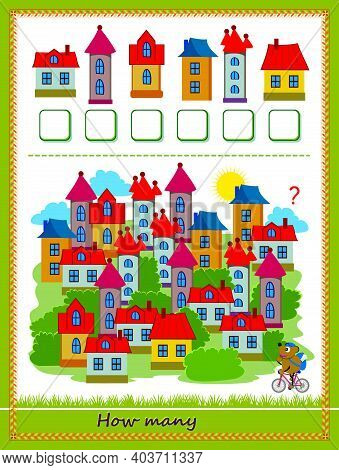 Mathematical Education For Children. Count Quantity Of Houses And Write Numbers. Developing Counting