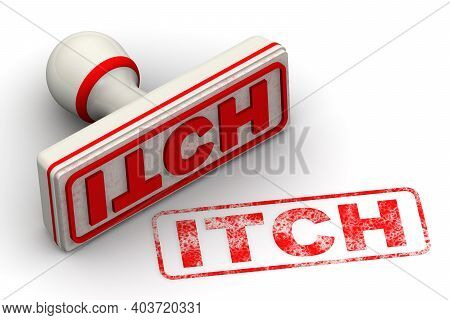 Itch. The Stamp And An Imprint. White Stamp And Red Imprint Itch On White Surface. 3d Illustration