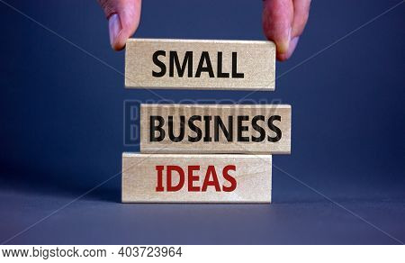 Small Business Ideas Symbol. Wooden Blocks Form The Words 'small Business Ideas' On Beautiful Grey B