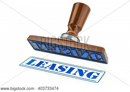 Leasing Stamp. Wooden Stamper, Seal With Text Leasing, 3d Rendering Isolated On White Background