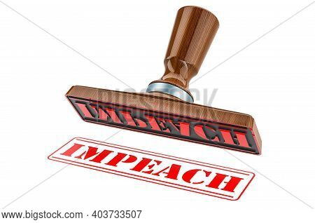 Impeach Stamp. Wooden Stamper, Seal With Text Impeach, 3d Rendering Isolated On White Background