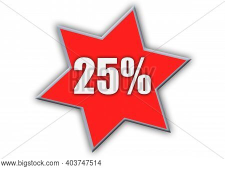 25 Percent Off 3d Sign On White Background, Special Offer 25% Discount Tag, Sale Up To 25 Percent Of