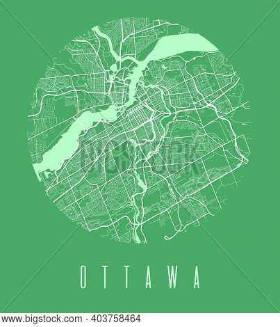Ottawa Map Poster. Decorative Design Street Map Of Ottawa City. Cityscape Aria Panorama Silhouette A