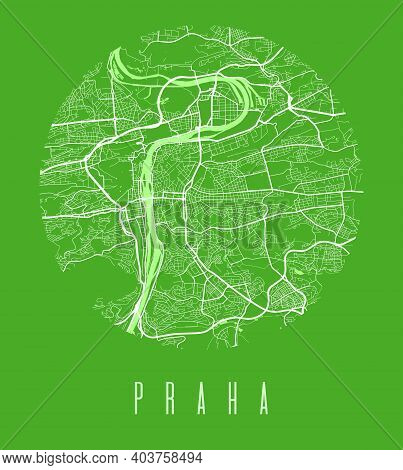 Prague Map Poster. Decorative Design Street Map Of Prague City. Cityscape Aria Panorama Silhouette A