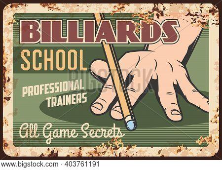 Billiards School Metal Plate Rusty, Pool Snooker Game, Vector Retro Poster. Classic Russian Billiard
