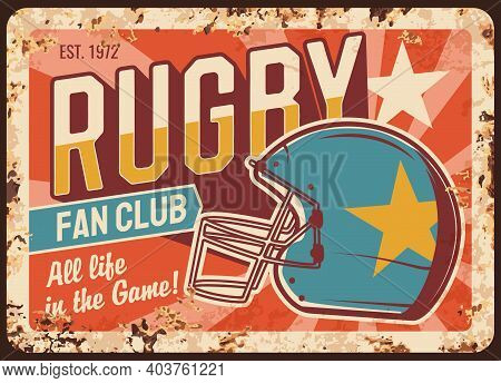 Rugby Team Fan Club Rusty Metal Plate. North American Football Protective Helmet With Star And Retro