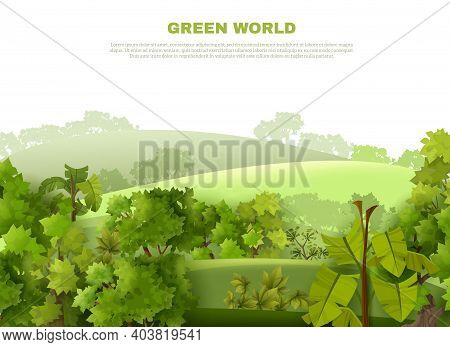 Green World Ecological Organisation Poster With Undulating Landscape Tropical Garden Style With Mist