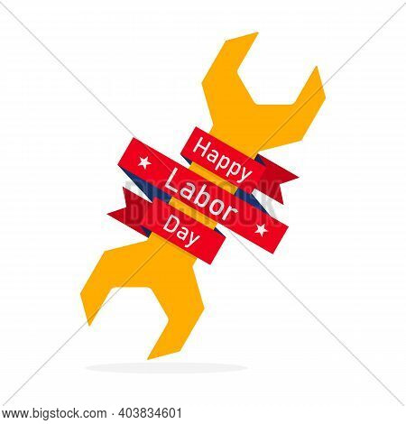 Happy Labor Day, Background With A Wrench And Red Ribbon. Vector Illustration. Labor Day, Banner Or