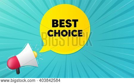 Best Choice. Background With Megaphone. Special Offer Sale Sign. Advertising Discounts Symbol. Megap