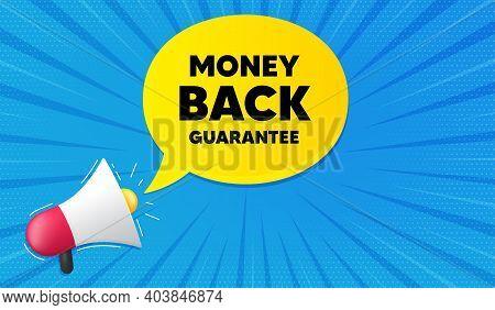 Money Back Guarantee. Background With Megaphone. Promo Offer Sign. Advertising Promotion Symbol. Meg