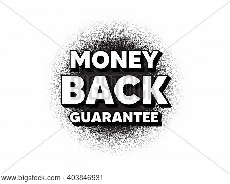 Money Back Guarantee. Dotwork Stain Pattern. Stipple Dots Banner. Promo Offer Sign. Advertising Prom