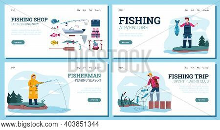 Website Page Templates For Fishing Shops And Fishery Trips With Cartoon Fishers, Flat Vector Illustr