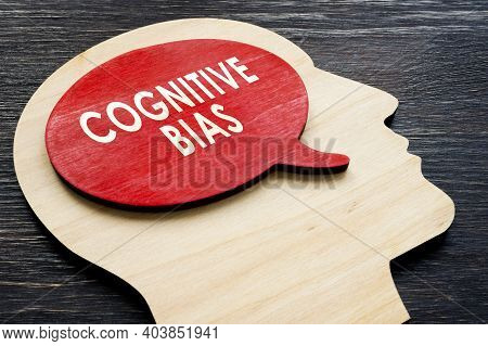 Cognitive Bias Word On The Head Shape.