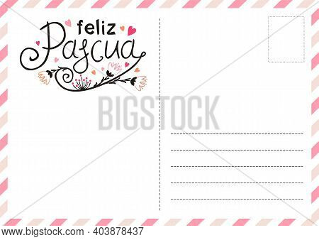 Spanish Happy Easter Postcard With Flowers And Hearts. Cute Greeting Card. Hand Drawn Airmail Envelo