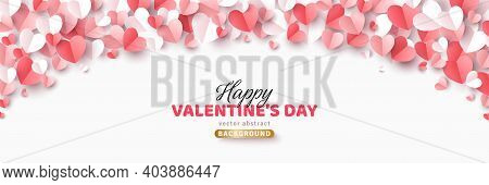 Valentines Day Concept Background. Vector Illustration. 3d Red, White And Pink Paper Cut Hearts Fram