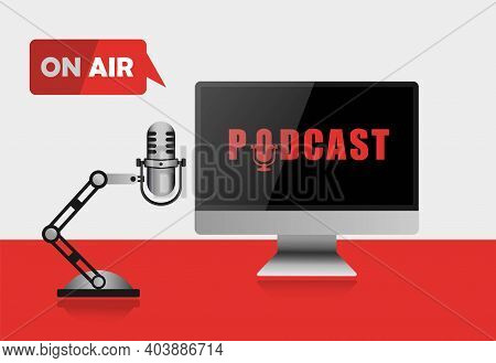 Podcast, Illustration Realistic Monitor Microphone Live Broadcast. Icon Logo, Broadcasting Or Stream