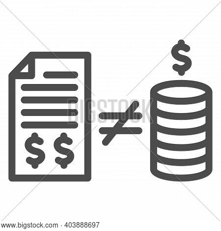 Contract With Money And Inequality Sign Line Icon, Black Bookkeeping Concept, Mismatch Of Money In R