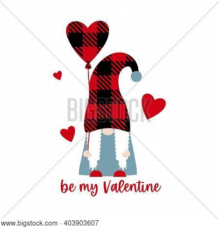 Vector Illustration Of Cute Buffalo Plaid Scandinavian Gnome Girl With Heart Balloon And Quote Be My