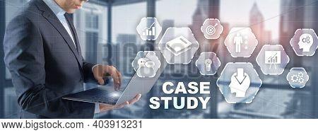 Businessman Pressing Case Study Button On Virtual Screens.