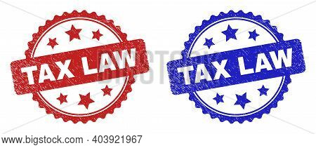 Rosette Tax Law Watermarks. Flat Vector Distress Watermarks With Tax Law Caption Inside Rosette Shap